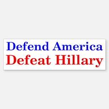 Defend America Defeat Hillary Bumper Bumper Bumper Sticker
