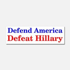 Defend America Defeat Hillary Car Magnet 10 x 3