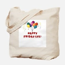 HAPPY FRIDAY EVE Tote Bag