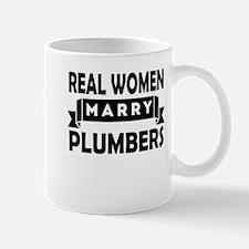 Real Women Marry Plumbers Mugs