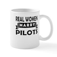 Real Women Marry Pilots Mugs