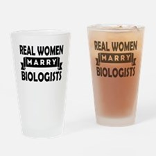 Real Women Marry Biologists Drinking Glass