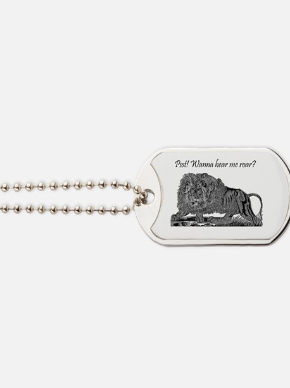 Psst! Wanna hear me roar? LION Dog Tags