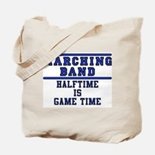 Halftime Is Game Time Tote Bag