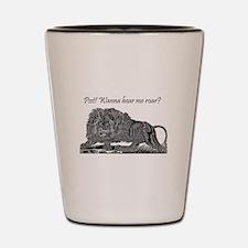 Psst! Wanna hear me roar? LION Shot Glass
