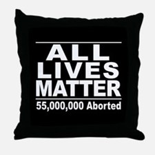 All Lives Matter Pro-Life Statistic Throw Pillow