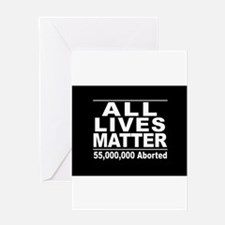 All Lives Matter Pro-Life Statistic Greeting Cards