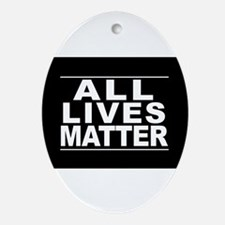 All Lives Matter Oval Ornament