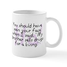 Brother Sells Drugs Mug