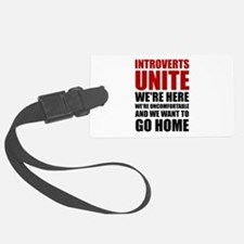 Introverts Unite Luggage Tag