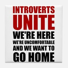 Introverts Unite Tile Coaster