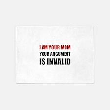 Mom Argument Invalid 5'x7'Area Rug