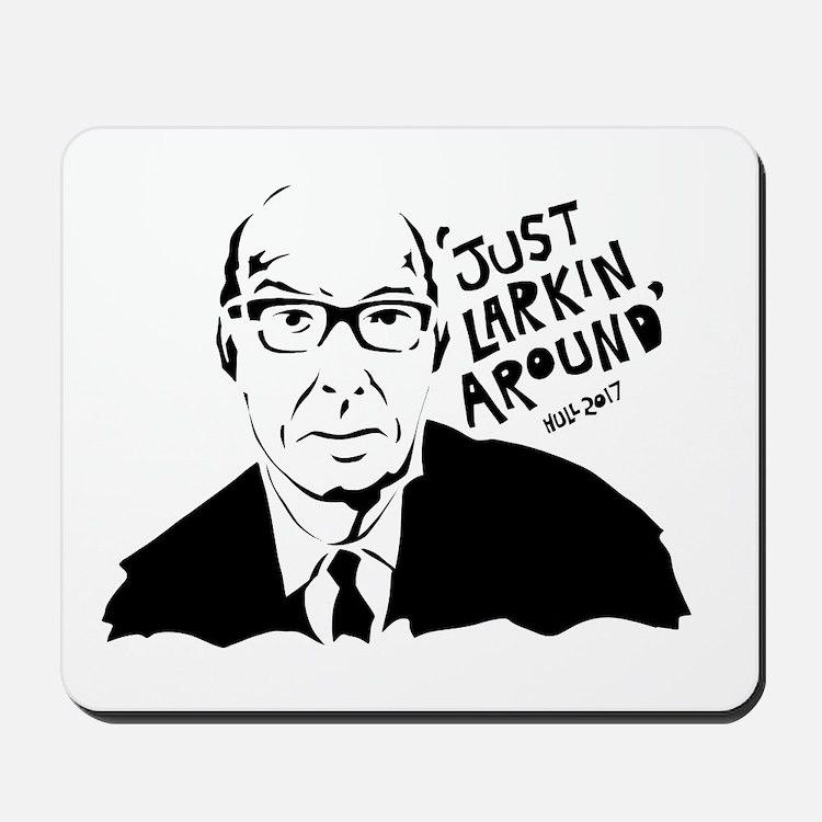 Just Larkin Around Mousepad