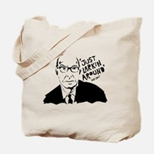 Just Larkin Around Tote Bag