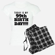 Today Is My 99th Birthday Pajamas