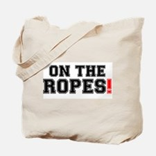 ON THE ROPES! Tote Bag