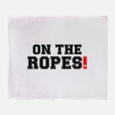 ON THE ROPES! Throw Blanket