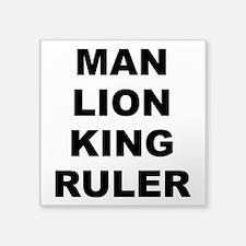 "Man Lion King Ruler Square Sticker 3"" X 3&quo"