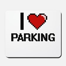 I Love Parking Mousepad