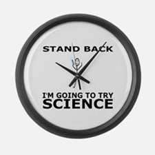 STAND BACK I'M GOING TO TRY SCIEN Large Wall Clock