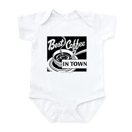 Best Coffee In Town Infant Bodysuit