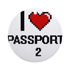 I Love Passport - 2 Round Ornament
