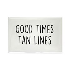 Good Times Tan Lines Magnets