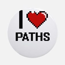 I Love Paths Round Ornament