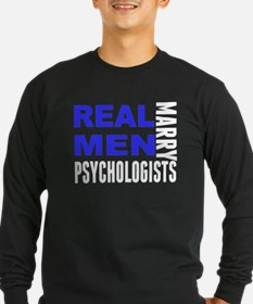 Real Men Marry Psychologists Long Sleeve T-Shirt
