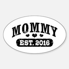 Mommy Est. 2016 Decal