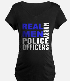 Real Men Marry Police Officers Maternity T-Shirt