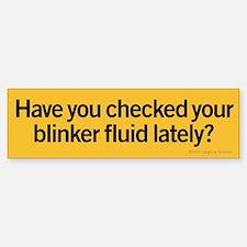 Blinker Fluid Bumper Bumper Sticker