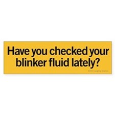 Blinker Fluid Bumper Sticker