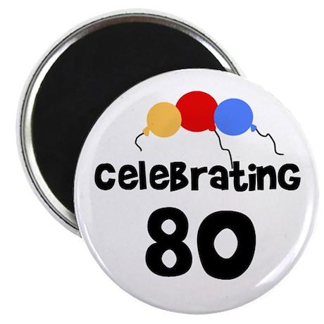Celebrating 80 Magnet