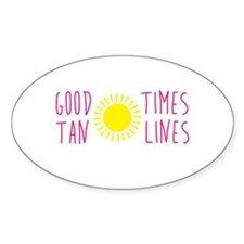 Good Times Tan Line Decal