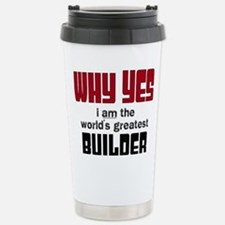 Worlds Greatest Builder Stainless Steel Travel Mug