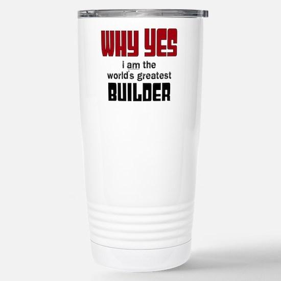Worlds Greatest Builder Stainless Steel Travel Mug