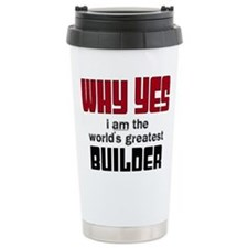 Worlds Greatest Builder Travel Mug