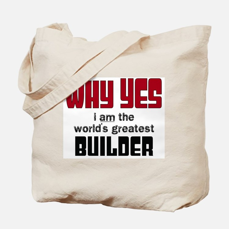 Worlds Greatest Builder Tote Bag