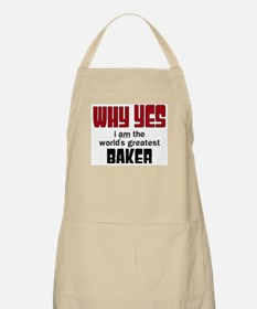 Why Yes Worlds Greatest Baker Apron
