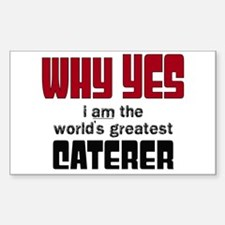 World's Greatest Caterer Decal