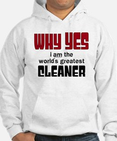 World's Greatest Cleaner Hoodie