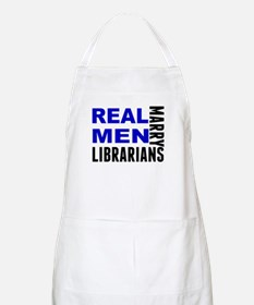 Real Men Marry Librarians Apron