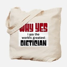World's Greatest Dietician Tote Bag