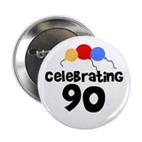 90 year old birthday button Single