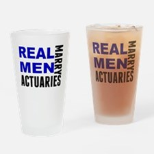 Real Men Marry Actuaries Drinking Glass