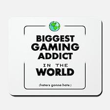 Biggest Gaming Addict Mousepad