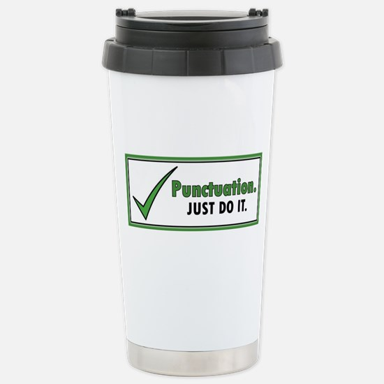 Just Do It – Punctuatio Stainless Steel Travel Mug