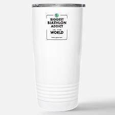 Biggest Biathlon Addict Stainless Steel Travel Mug