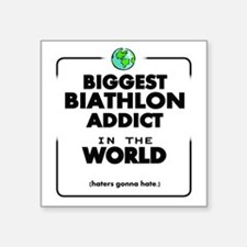 Biggest Biathlon Addict in the World Sticker